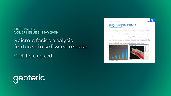 First Break VOL 27 ISSUE 5 May 2009 Seismic facies analysis featured in software release