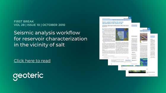 First Break VOL 28  ISSUE 10  OCT 2010 Geoteric Seismic analysis workflow for reservoir characterization in the vicinity of salt
