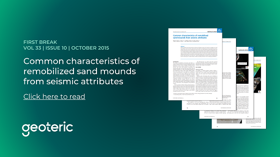 First Break VOL 33 ISSUE 10 October 2015  Common characteristics of remobilized sand mounds from seismic attributes